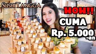 SUSHI TANGGA HITS HARGA KAKI LIMA - ENAK BANGET!!