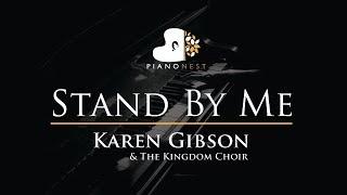 Download Lagu Karen Gibson & The Kingdom Choir - Stand By Me - Ben E King - Piano Karaoke  / Cover / Royal Wedding Gratis STAFABAND