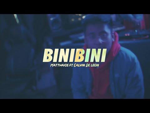 Matthaios - Binibini (Official Music Video) ft. Calvin De Leon