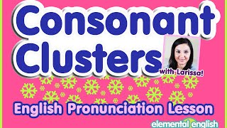 Consonant Clusters | English Pronunciation Lesson