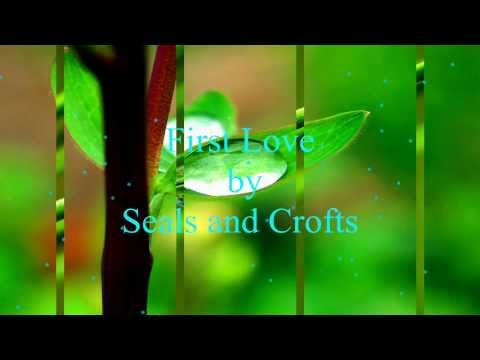 Seals & Crofts - First Love