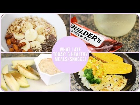 What I Ate Today: 3 Healthy Meals & 3 Snacks!
