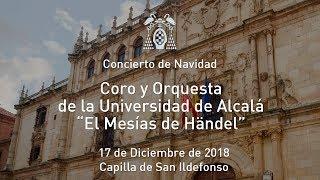 Concierto de Navidad a cargo del Coro y la Orquesta de la Universidad de Alcalá · 17/12/2018