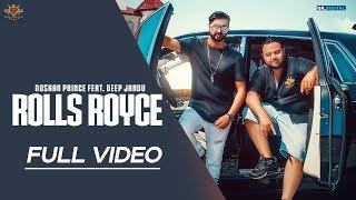 Rolls Royce Roshan Prince Ft Deep Jandu Official Audio Lally Mundi