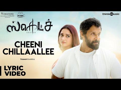 Sketch | Cheeni Chillaallee Song with Lyrics | Chiyaan Vikram, Tamannaah | Vijay Chandar | Thaman S