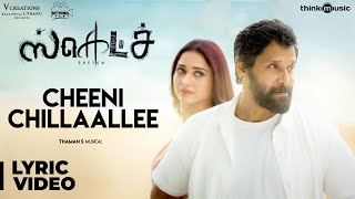 Sketch | Cheeni Chillaallee Song with Lyrics | Chiyaan Vikram, Tamannaah | Vijay Chandar | Thaman S