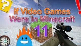 If Video Games Were In Minecraft 11