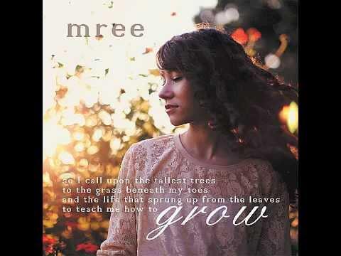 Mree - Grow