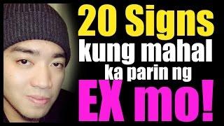 20 Signs kung mahal ka parin ng ex mo
