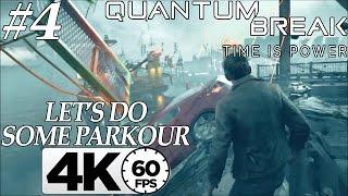 Parkour in Quantum Break - Act 4: Part 1 [Walkthrough] [4k - 60FPS]