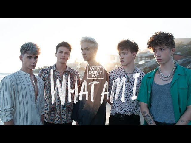 Why Don't We - What Am I [Official Video] thumbnail