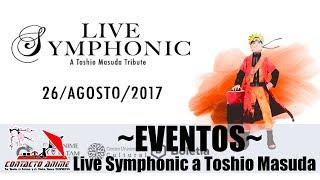 [Eventos] Naruto y Ensamble Quimera CDMX - Live Symphonic: A Toshio Masuda Tribute - CONTACTO ANIME