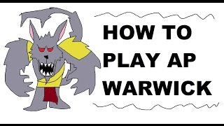 A Glorious Guide on How to Play AP Warwick