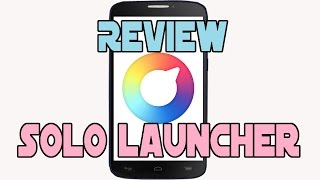 Review Solo Launcher (android)