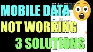 Fix MOBILE DATA NOT WORKING in ANDROID, TABLET and SMARTPHONE I 3 SOLUTIONS 2019
