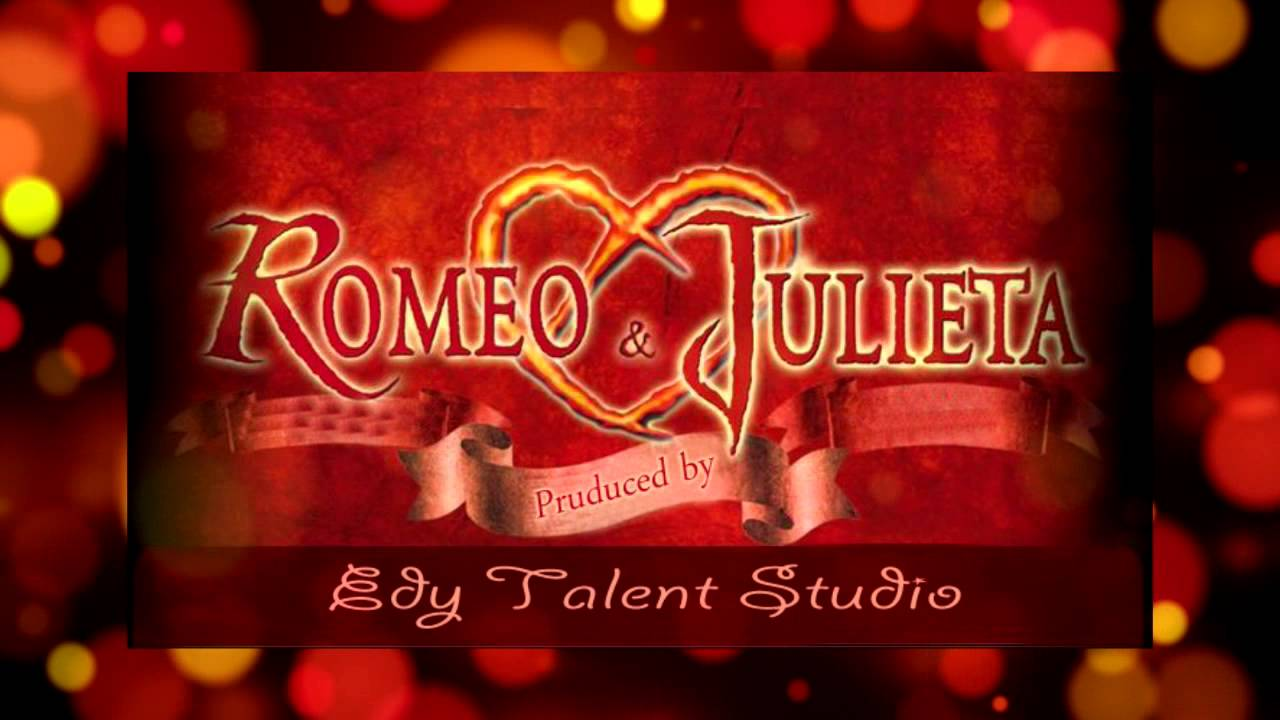 EDY TALENT - ROMEO & JULIETA