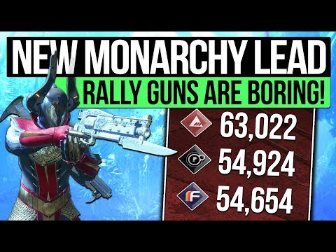 Destiny 2   NEW MONARCHY IS WINNING! - Faction Rally Weapons Are Boring and Need More Influence!