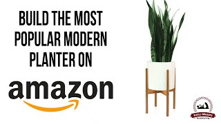 Building the Most Popular Modern Planter on Amazon