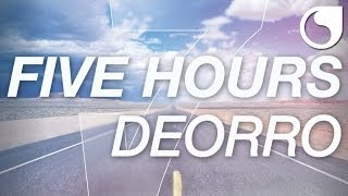 Deorro - Five Hours