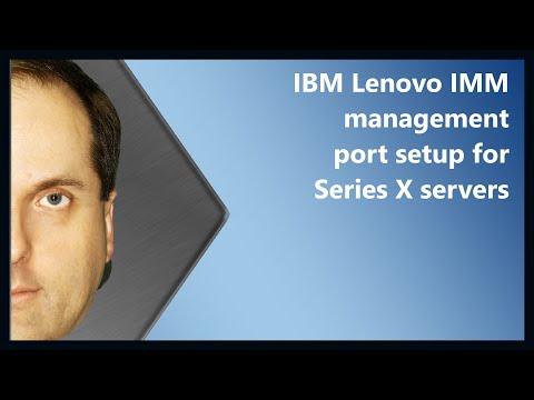 IBM Lenovo IMM management port setup for Series X servers