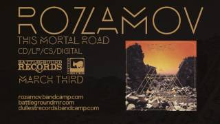 ROZAMOV - This Mortal Road (audio)