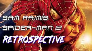 Sam Raimi's SPIDER-MAN 2 Movie Review/Retrospective