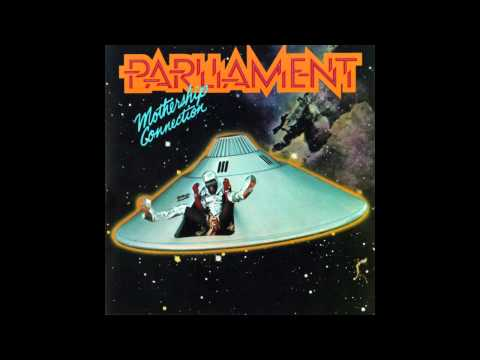 Parliament - P-funk Wants To Get Funked Up