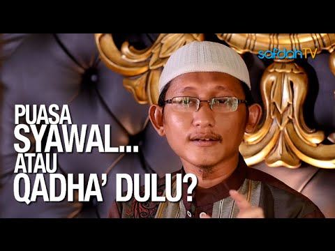 Ceramah Singkat: Puasa Syawal Atau Qadha Dulu? - Ustadz Badru Salam, Lc