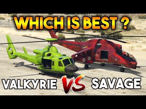 GTA 5 ONLINE : SAVAGE VS VALKYRIE (WHICH IS BEST HELICOPTER ?)