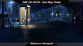 [Nightcore] - One Way Ticket // One Ok Rock [Ambitions]