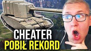 CHEATER POBIŁ REKORD? - World of Tanks