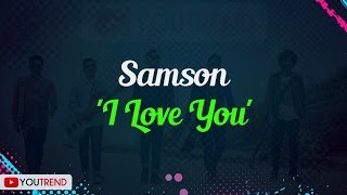 Download Lagu Samson - I Love You Lirik Video Gratis STAFABAND