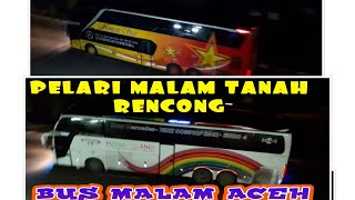 Download Lagu Bus Malam Tanah Rencong, Aceh Gratis STAFABAND