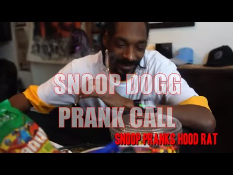 Snoop Dogg Prank Calls A Hood Rat