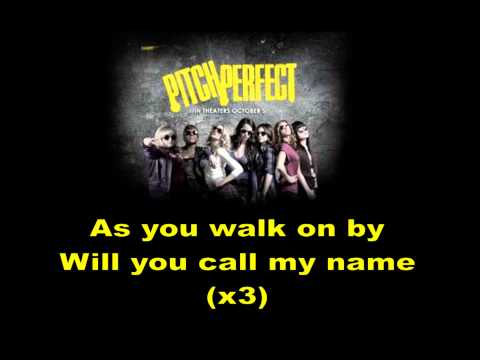 Pitch Perfect - Barden Bellas Finals - Lyrics
