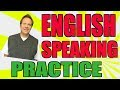 English Speaking Practice: How You Can Become More Fluent in English