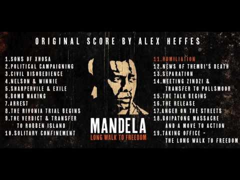 Mandela: Long Walk To Freedom (Original Score by Alex Heffes) Official Album Sampler