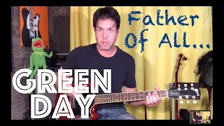 Guitar Lesson: How To Play Father Of All... by Green Day