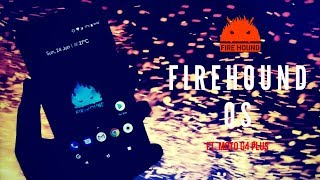 FireHound OS v(4.6) ft. Moto G4 Plus   Based On Oreo 8.1 (32-Bit) OS   TechitEazy
