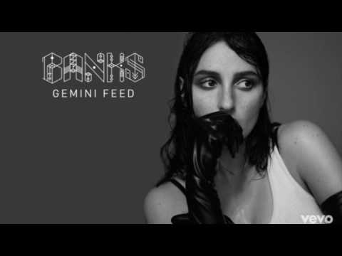 BANKS - Gemini Feed (lyrics)