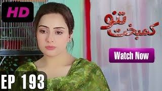 Kambakht Tanno - Episode 193 | A Plus ᴴᴰ Drama | Shabbir Jaan, Tanvir Jamal, Sadaf Ashaan