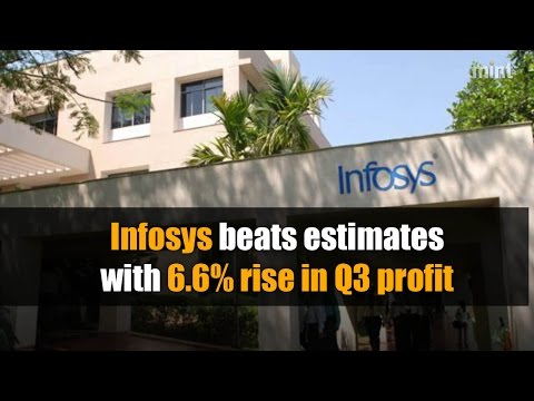 Infosys beats estimates with 6.6% rise in Q3 profit