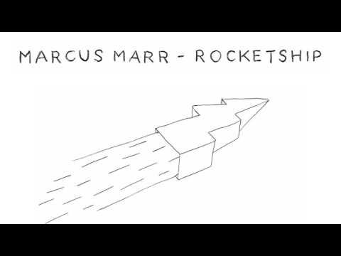 "Marcus Marr ""Rocketship"" (Official Audio)"