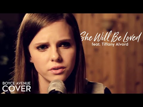 Maroon 5 - She Will Be Loved (Boyce Avenue feat. Tiffany Alvord acoustic cover) on iTunes &amp; Spotify