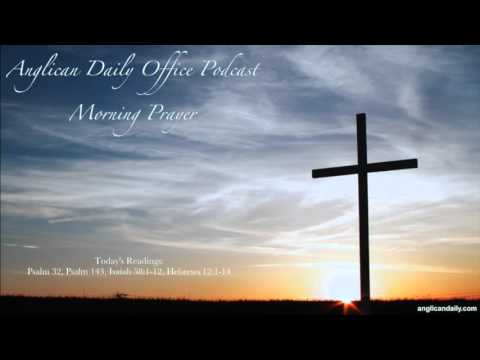 Morning Prayer - Ash Wednesday - February 10, 2016 [Anglican Daily Office Podcast]