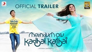 Meendum Oru Kadhal Kathai Trailer
