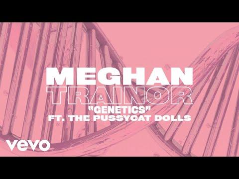 Meghan Trainor - Genetics (Lyric Video) ft. Pussycat Dolls