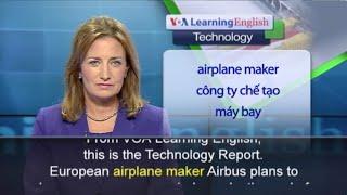 Anh ngữ đặc biệt: 3-D Printed Airplane Parts