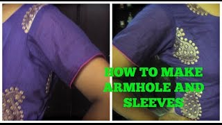 HOW TO MAKE ARMHOLE AND SLEEVES