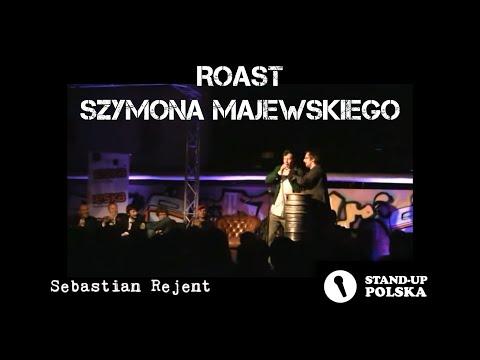 Sebastian Rejent - Roast Szymona Majewskiego (II Urodziny Stand-up Polska)